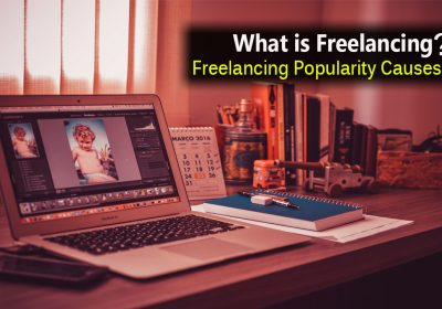 What is Freelancing ? What are the Freelancing