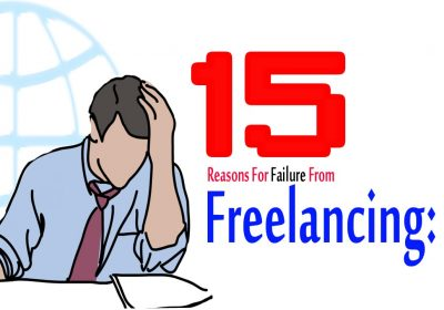 15 Reasons For Failure From Freelancing :