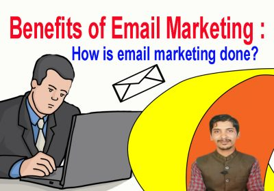 Benefits of Email Marketing How is email marketing done