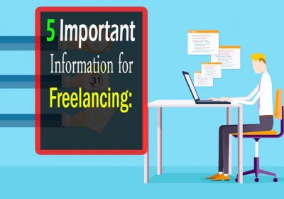 5 Important Information for Freelancing