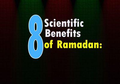 8 scientific Benefits of Ramadan