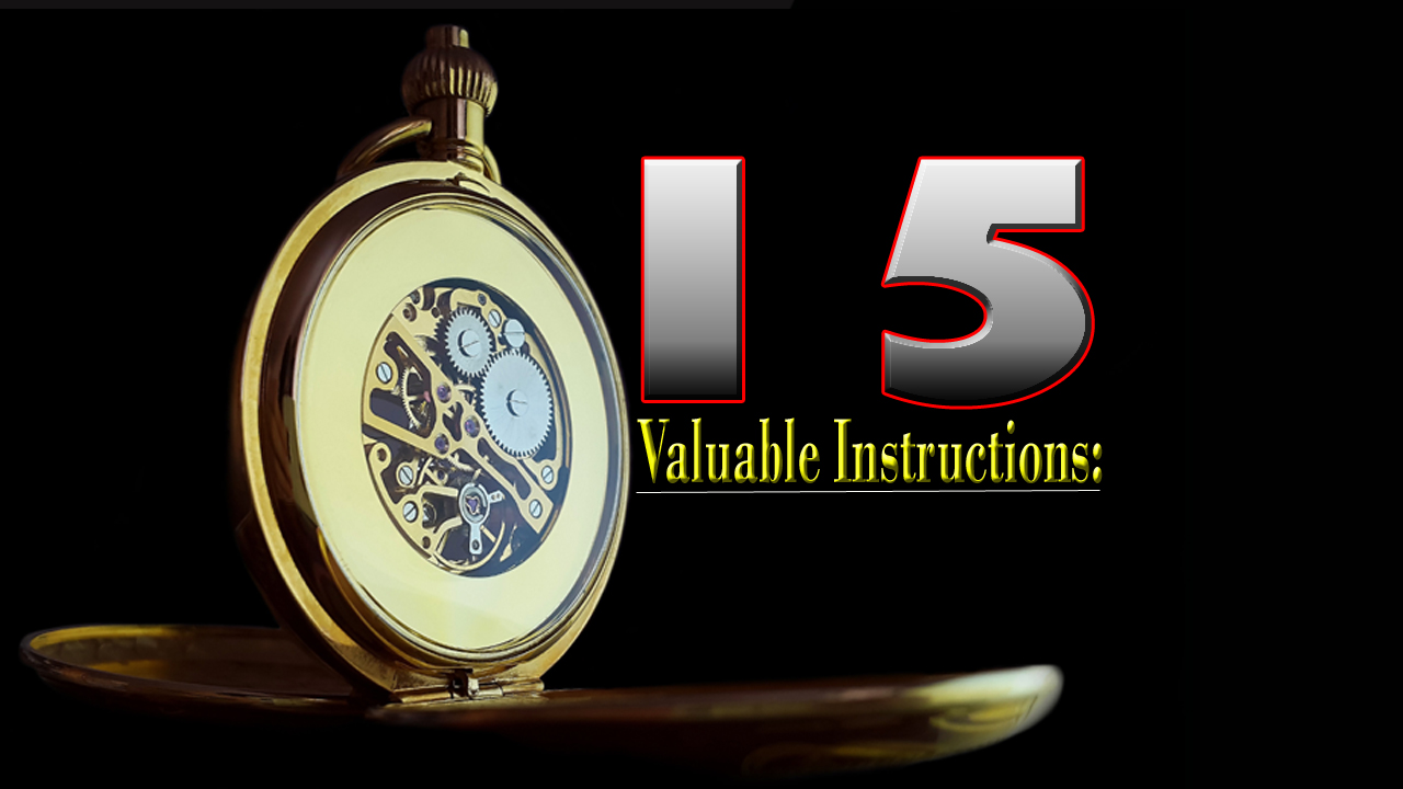 15 Valuable Instructions